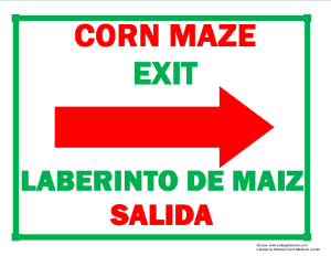 Corn Maze Exit (Right Arrow) Sign