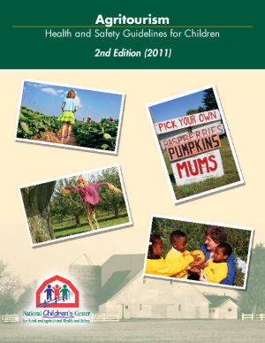 Agritourism Health and Safety Guidelines for Children (2011 Edition)
